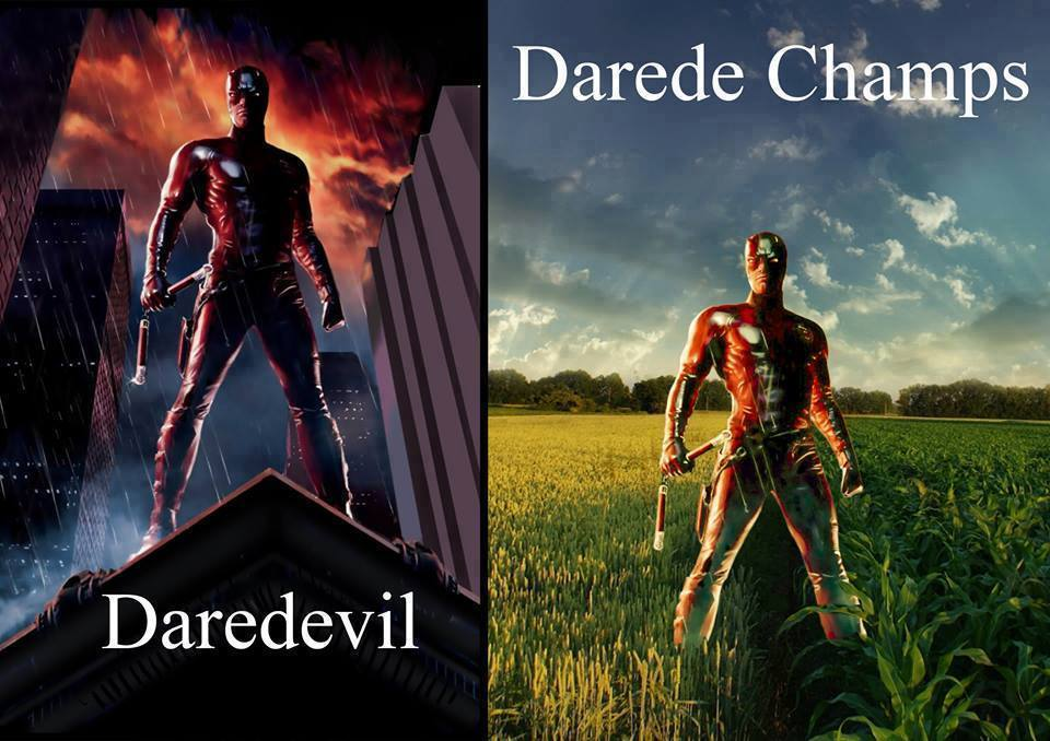 Daredevil...Daredechamps