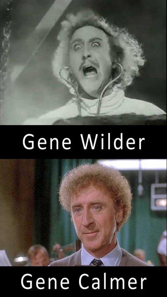 Gene Wilder, Gene Calmer