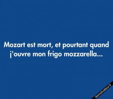 Mozart...